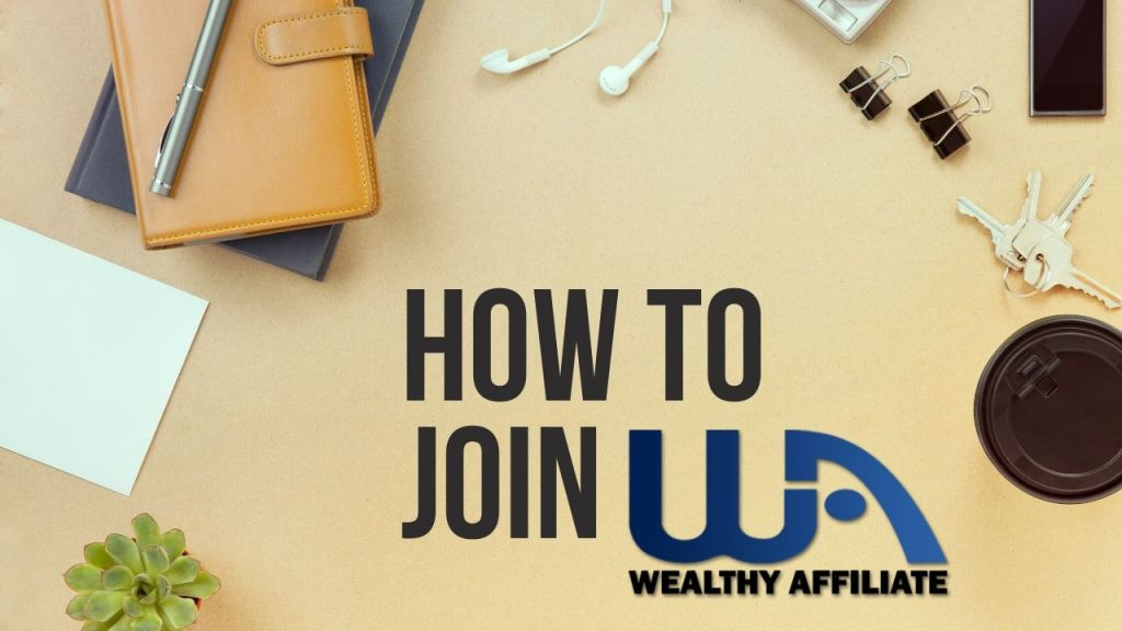 How-to-Join-Wealthy-Affiliate